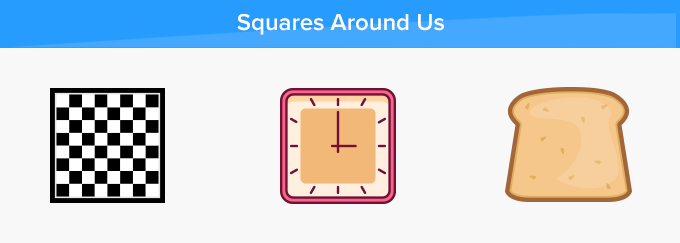 Square shape things around us real life example